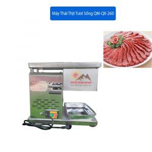 Máy Thái Thịt Tươi Sống QM-QX-260